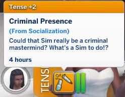 Christina has a Tense moodlet: Criminal Presence
