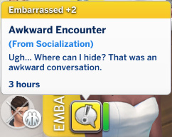 Christina has an Embarrassed moodlet: Awkward Encounter