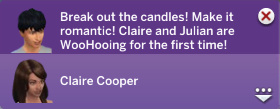 Break out the candles! Make it romantic! Claire and Julian are WooHooing for the first time!