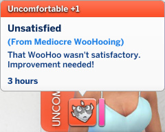 Claire has an Uncomfortable moodlet: Unsatisfied, from Mediocre Woohooing