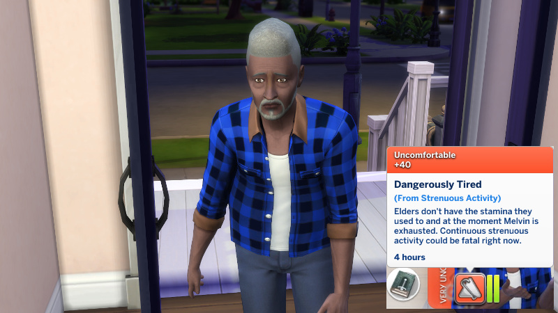 Melvin comes inside, looking sad, with the 'Dangerously Tired' moodlet