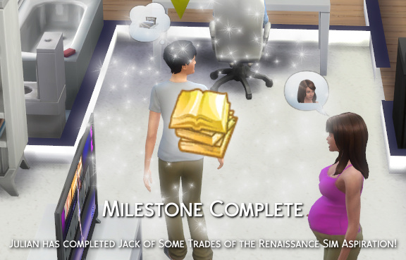Milestone Completed! Julian has completed Jack of Some Trades of the Renaissance Sim aspiration!