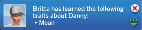 Britta has learned the following traits about Danny: Mean