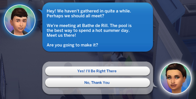 Max texts Britta: Hey! We haven't gathered in quite a while. Perhaps we should all meet? We're meeting at Bathe de Ril. The pool is the best way to spend a hot summer day. Meet us there! Are you going to make it?